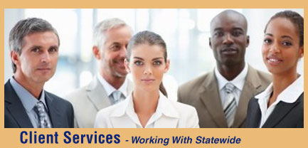 Client Services - Working with Statewide